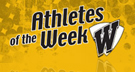 [Athletes of the week]