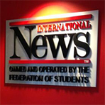 International News, owned and operated by the Federation of Students.